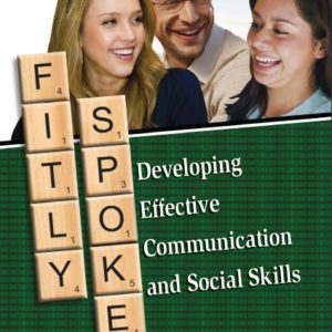 Fitly Spoken - Developing Effective Communication and Social Skills